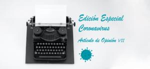"""Artículo de opinión VII. Cambio """"digital"""" en nuestra vida por el coronavirus"""