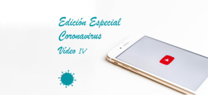 Vídeo IV. Fases psicológicas con respecto al coronavirus