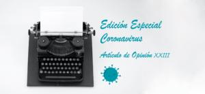 Artículo de opinión XXIII – Comunicación en tiempo de covid19